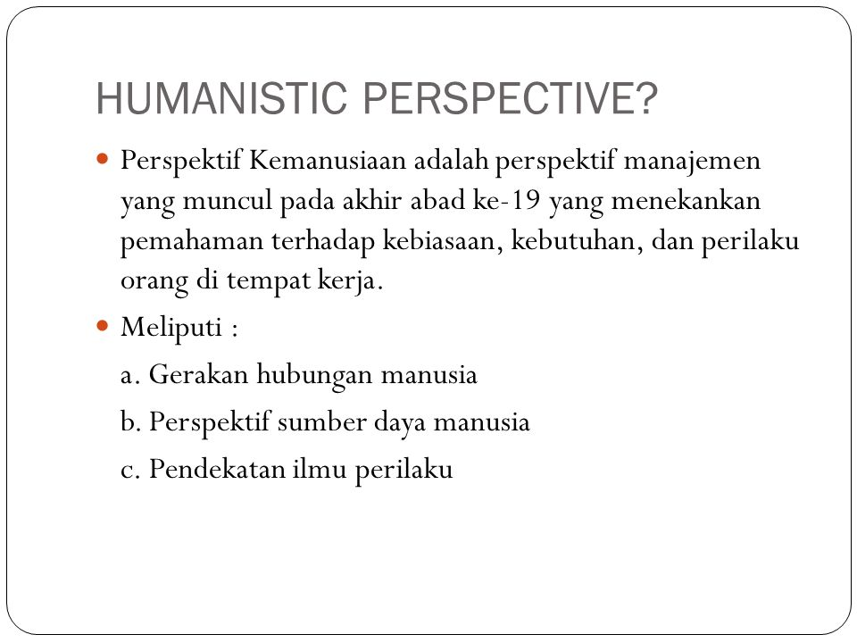 HUMANISTIC PERSPECTIVE.