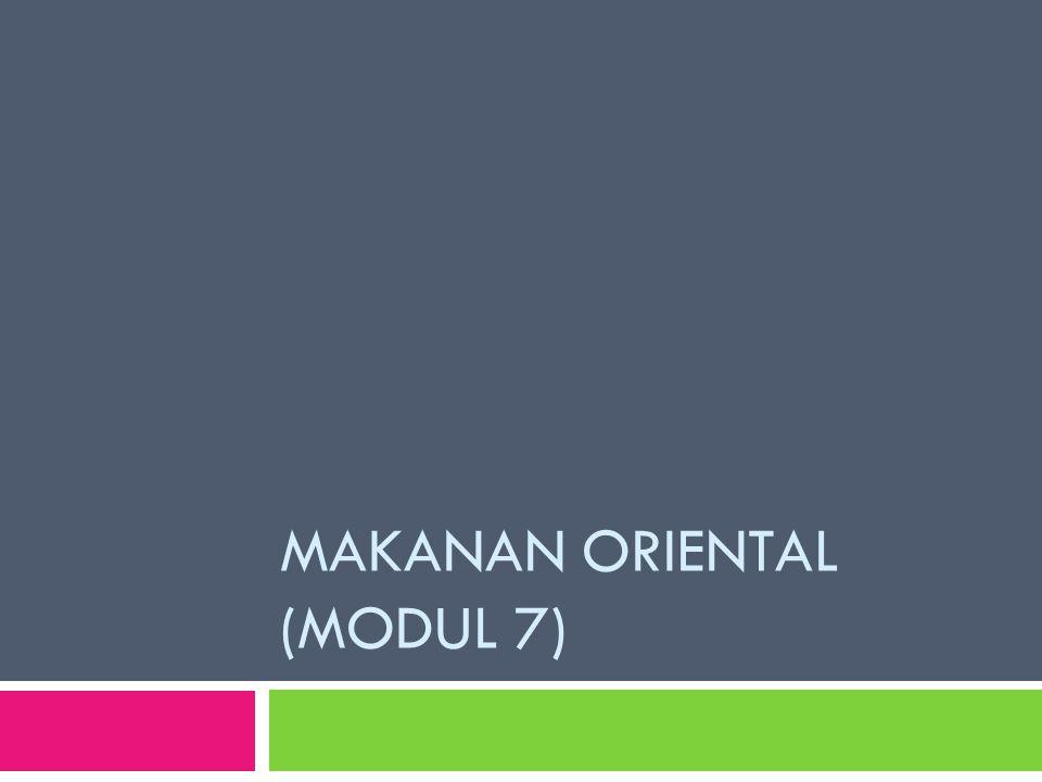 MAKANAN ORIENTAL (MODUL 7)