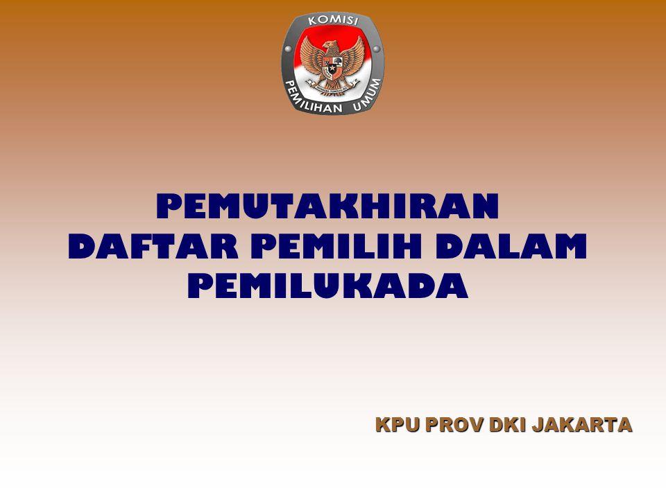PENDAHULUAN  Warga Negara Republik Indonesia (WNRI) yang pada hari dan tanggal pemungutan suara Pemilu Kepala Daerah telah berumur 17 (tujuh belas) tahun atau lebih yang dibuktikan dengan KTP dan atau sudah / pernah kawin.