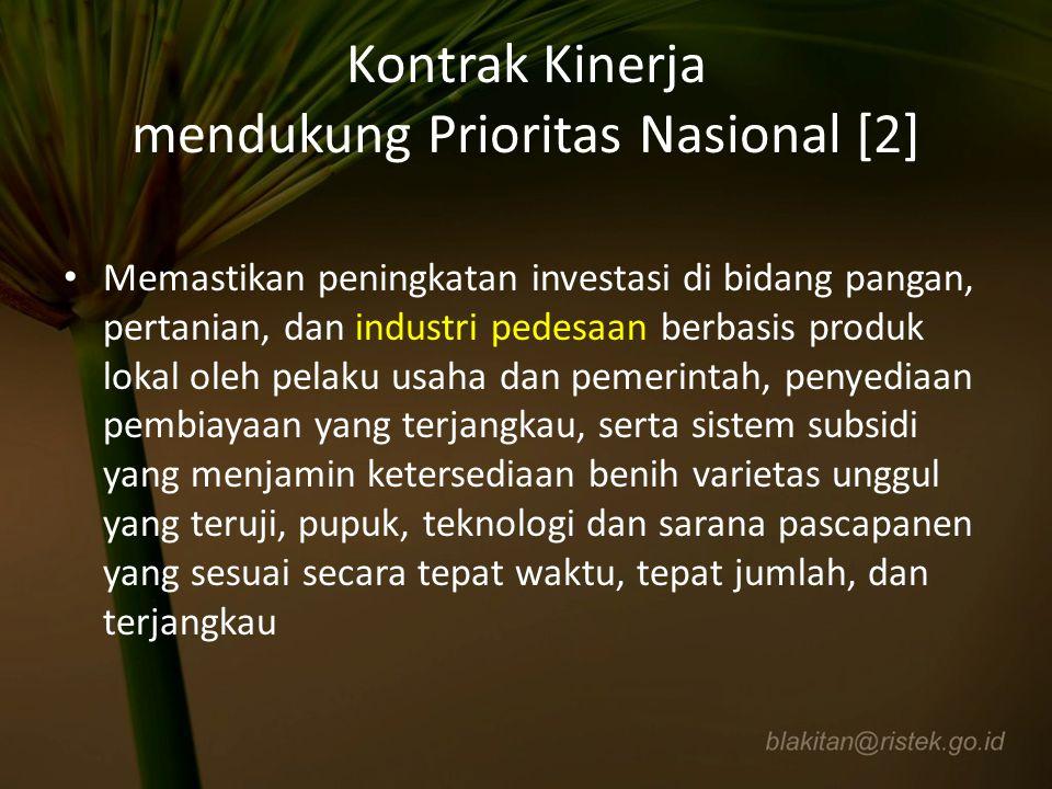 Kontrak Kinerja mendukung Prioritas Nasional [2] Memastikan peningkatan investasi di bidang pangan, pertanian, dan industri pedesaan berbasis produk l