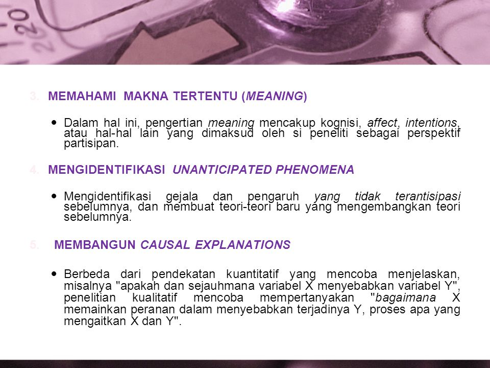 3.MEMAHAMI MAKNA TERTENTU (MEANING) Dalam hal ini, pengertian meaning mencakup kognisi, affect, intentions, atau hal-hal lain yang dimaksud oleh si pe