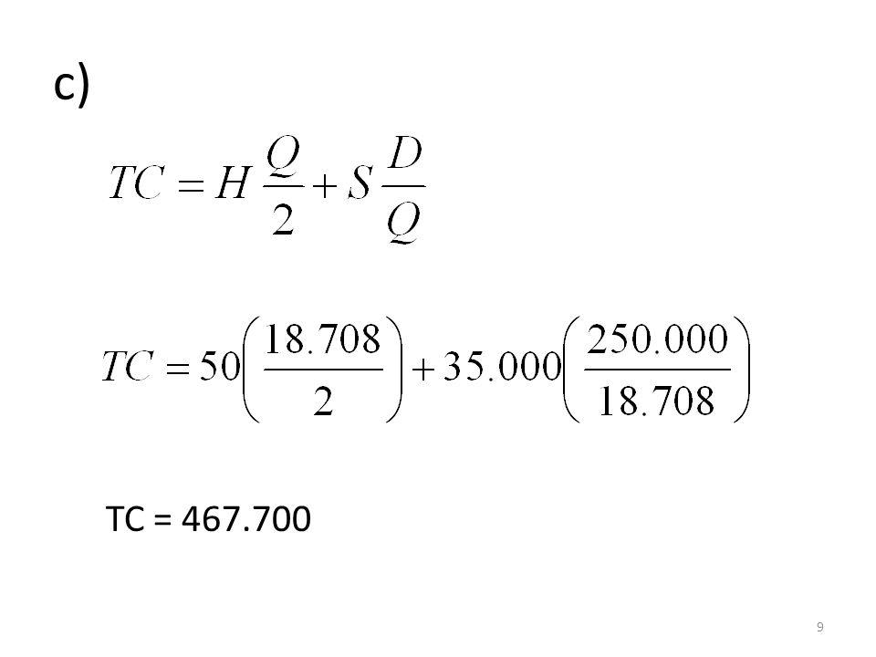 c) TC = 467.700 9