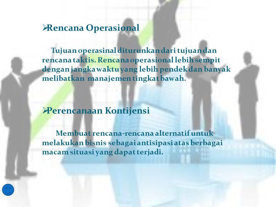  Proses Perencanaan › Perencanaan Strategis  perencanaan yang dilakukan oleh para manajer puncak dan menengah untuk mencapai tujuan organisasi yang