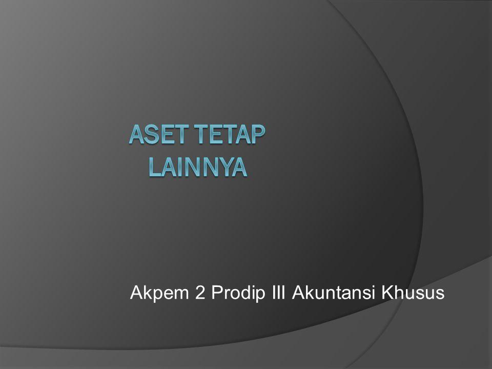 Akpem 2 Prodip III Akuntansi Khusus