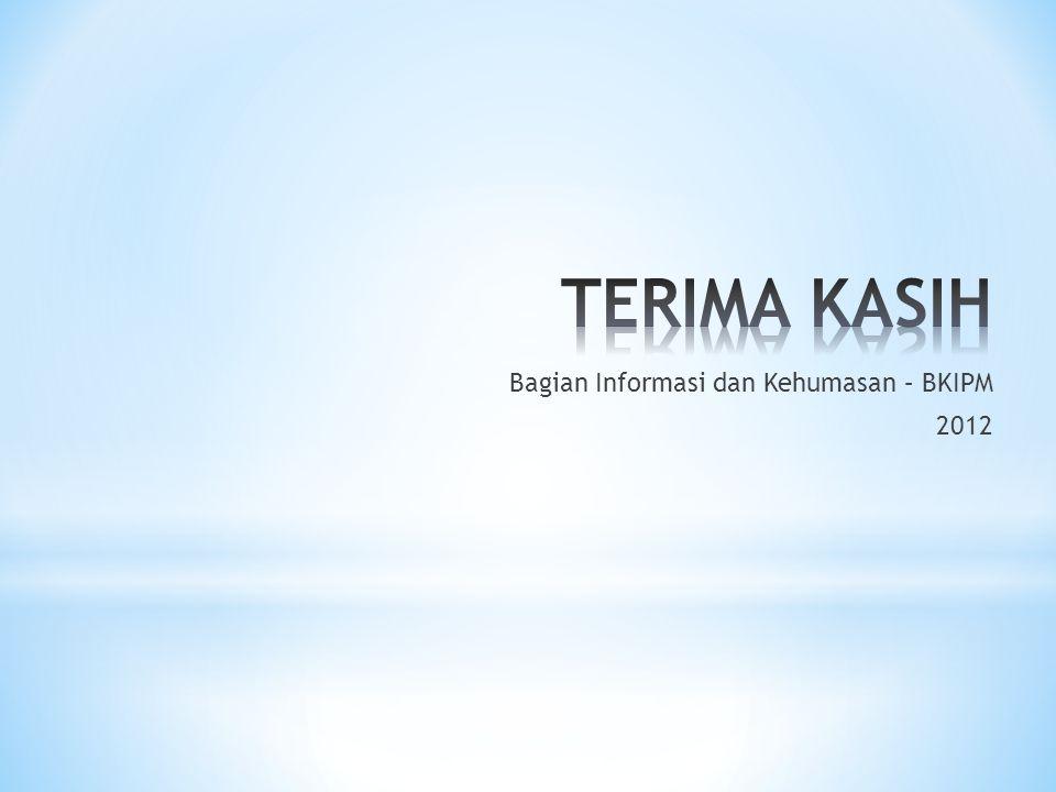 Bagian Informasi dan Kehumasan – BKIPM 2012