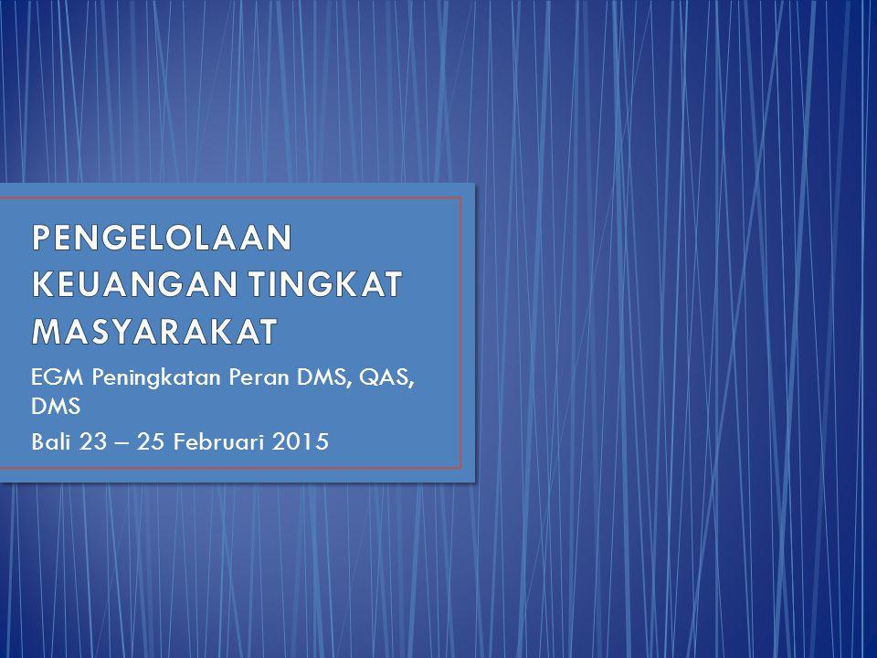EGM Peningkatan Peran DMS, QAS, DMS Bali 23 – 25 Februari 2015