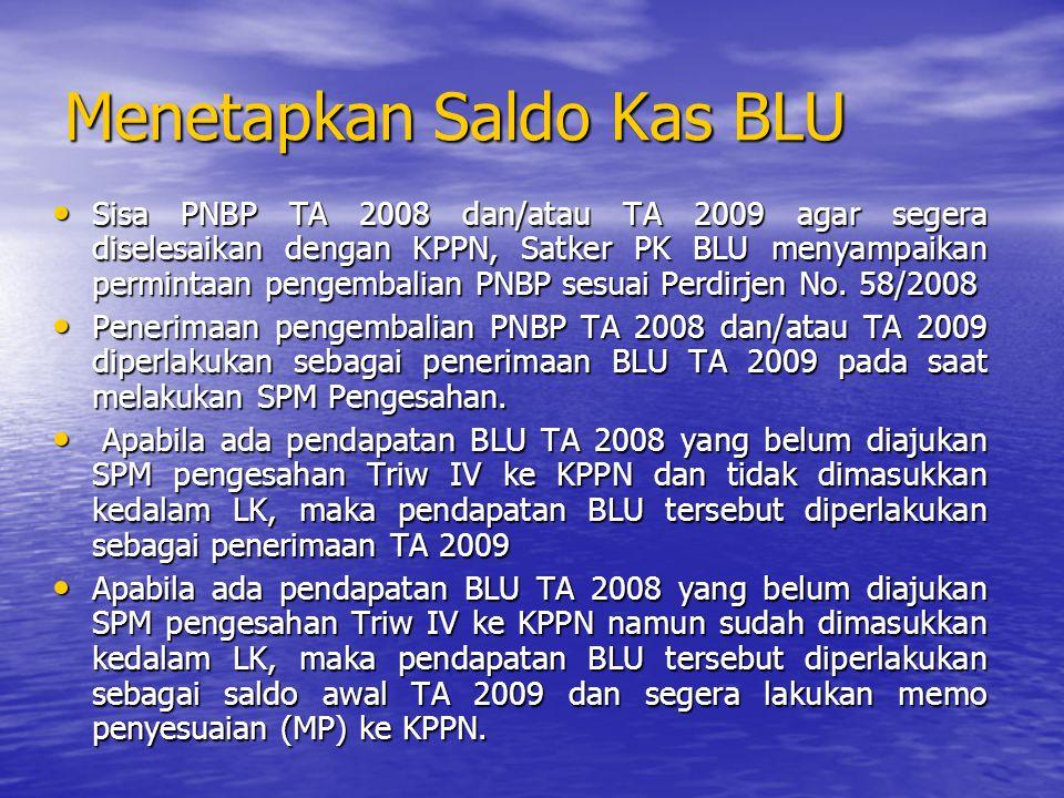 MENYUSUN RBA TA 2009 RBA TA 2009 disusun berdasarkan DIPA dan RKAK/L TA 2009, tidak perlu lagi menyusun target baru.