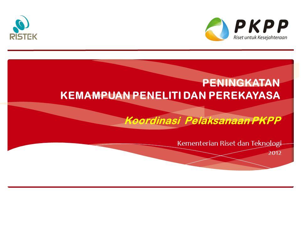 PENJELASAN WEBSITE PKPP 2012 Tim Pelaksana Insentif Peningkatan Kemampuan Peneliti dan Perekayasa 2012 11 http://pkpp.ristek.go.id AKTIVITAS PKPP DATABASE KEGIATAN MONITORING EVALUASI Data Perkembangan Kegiatan Foto – Video Kegiatan Komentar-Masukan LOGIN KETUA PENELITI (username, password) Informasi Aktivitas PKPP (Ristek-K/L) Pemberitahuan Perkembangan Data-Informasi Per K/L Data Informasi Per Koridor Data Informasi Per Lokus (propinsi, kabupaten) Data Informasi Per Kegiatan Ekonomi Utama (fokus)