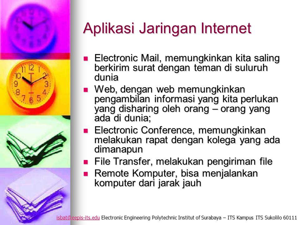 isbat@eepis-its.eduisbat@eepis-its.edu Electronic Engineering Polytechnic Institut of Surabaya – ITS Kampus ITS Sukolilo 60111 isbat@eepis-its.edu Apl