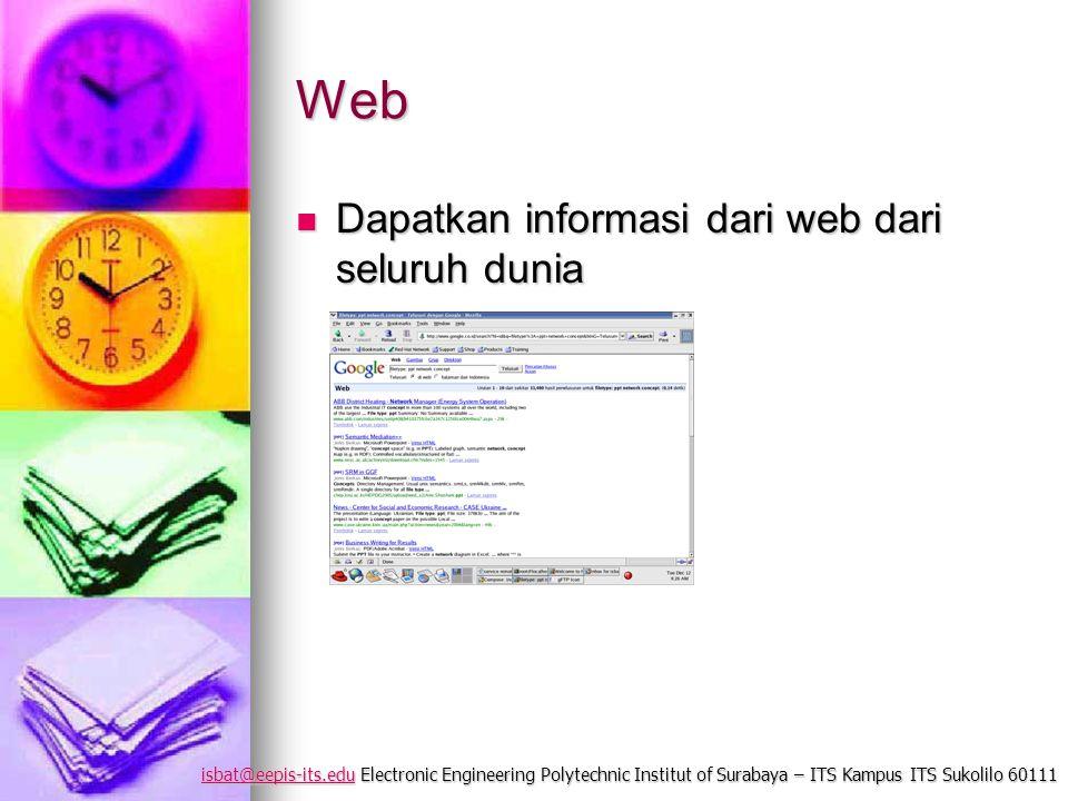 isbat@eepis-its.eduisbat@eepis-its.edu Electronic Engineering Polytechnic Institut of Surabaya – ITS Kampus ITS Sukolilo 60111 isbat@eepis-its.edu Web