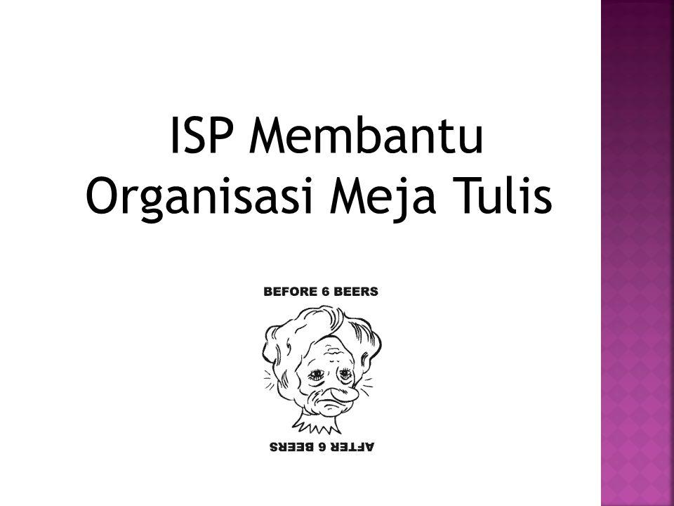 ISP Membantu Organisasi Meja Tulis