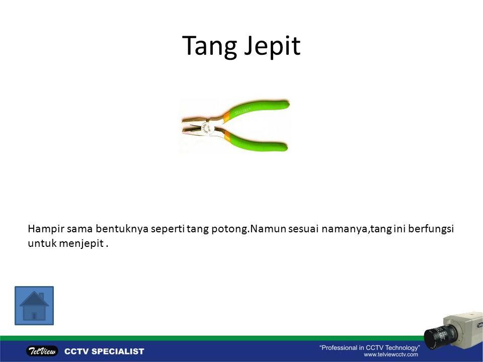 Tang Jepit Hampir sama bentuknya seperti tang potong.Namun sesuai namanya,tang ini berfungsi untuk menjepit.