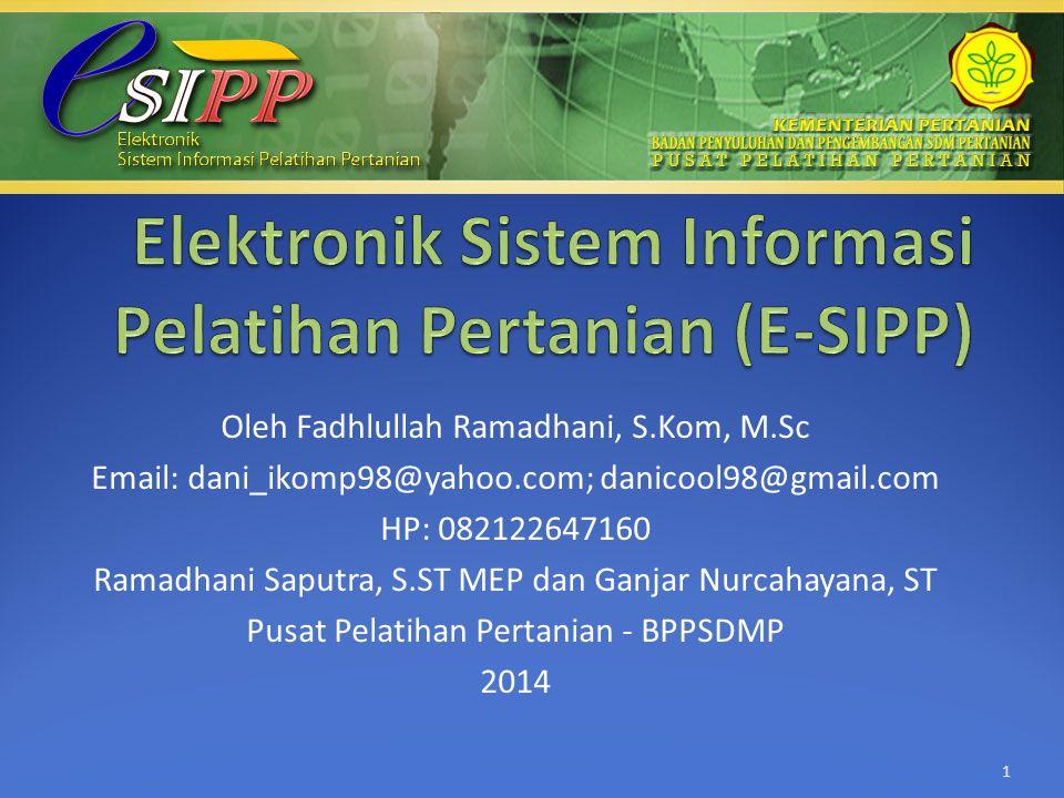Oleh Fadhlullah Ramadhani, S.Kom, M.Sc Email: dani_ikomp98@yahoo.com; danicool98@gmail.com HP: 082122647160 Ramadhani Saputra, S.ST MEP dan Ganjar Nur