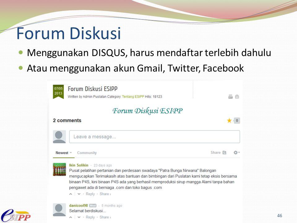 Forum Diskusi Menggunakan DISQUS, harus mendaftar terlebih dahulu Atau menggunakan akun Gmail, Twitter, Facebook 46
