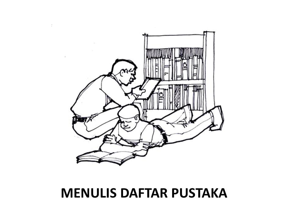 MENULIS DAFTAR PUSTAKA