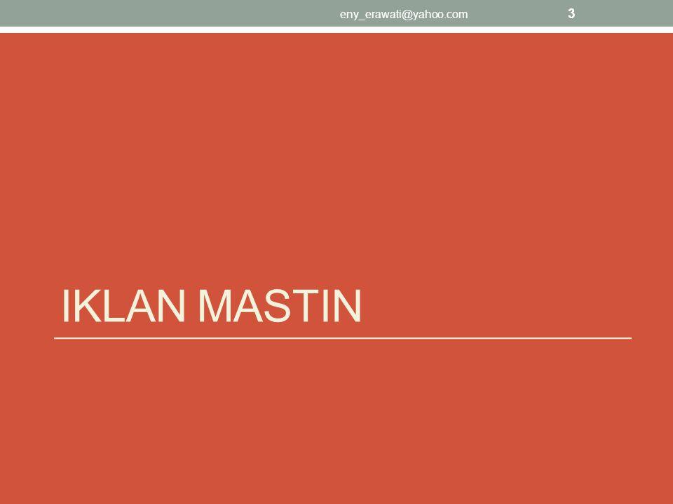 IKLAN MASTIN eny_erawati@yahoo.com 3