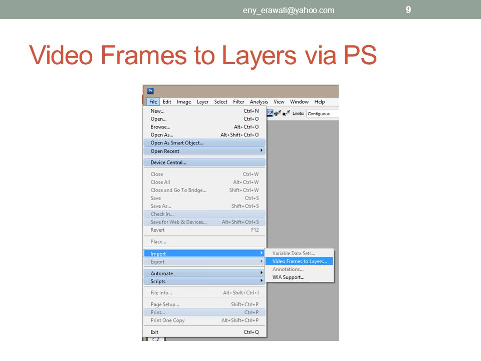 Video Frames to Layers via PS eny_erawati@yahoo.com 9