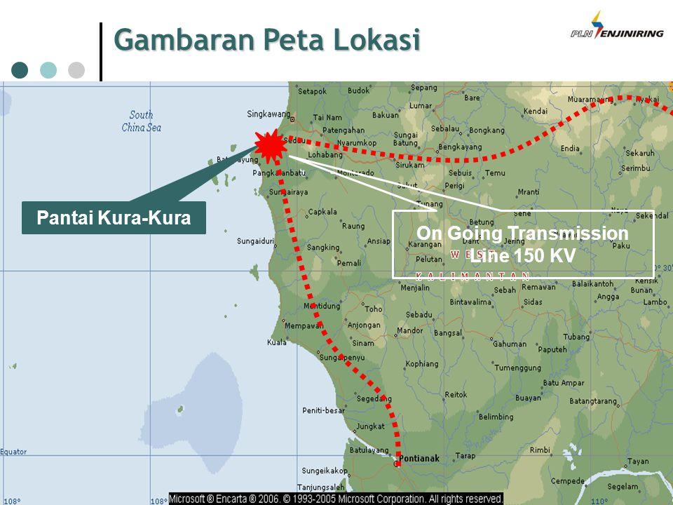 Gambaran Peta Lokasi On Going Transmission Line 150 KV Pantai Kura-Kura