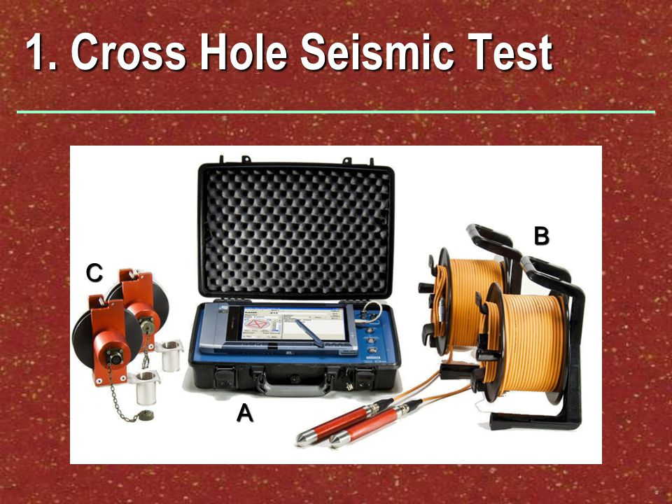 1. Cross Hole Seismic Test A B C