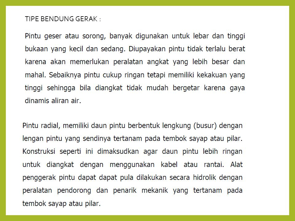 TIPE BENDUNG GERAK :