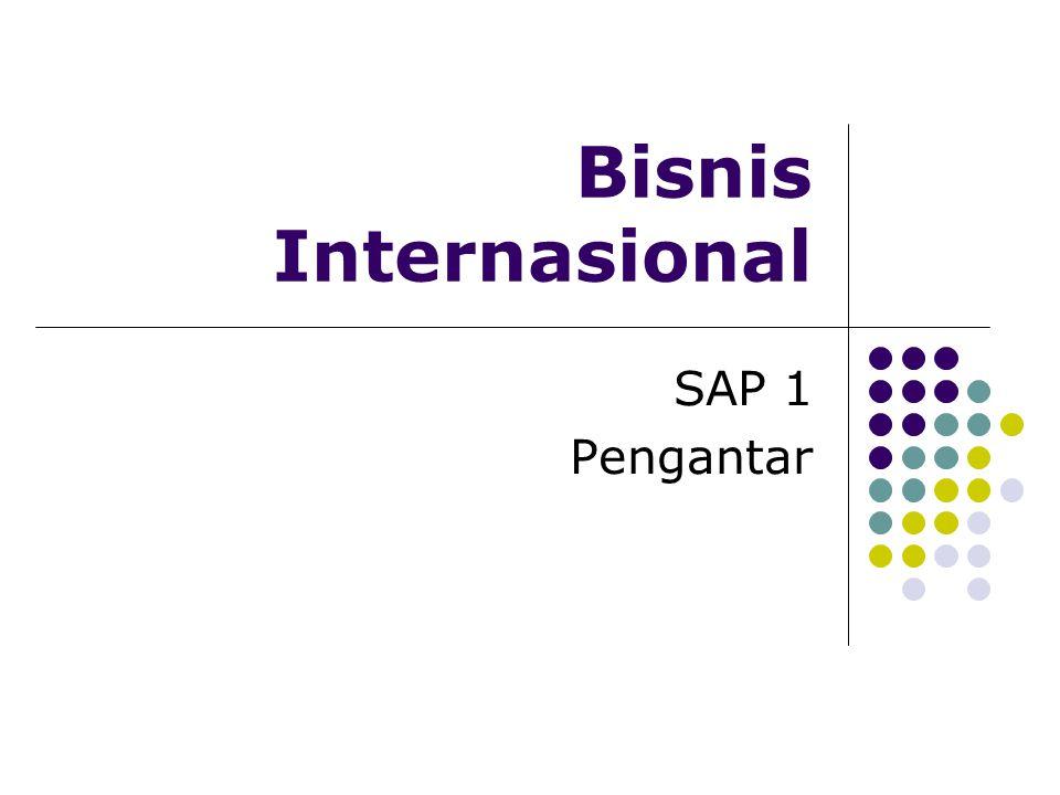 SAP 1 Bis Int 08/09A Sekarbumi12 Globalisasi produksi Pengadaan sumber daya barang dan jasa dari berbagai lokasi di dunia yang mengambil keuntungan dari perbedaan biaya dan kwalitas produksi suatu negara (labor,energy,capital)