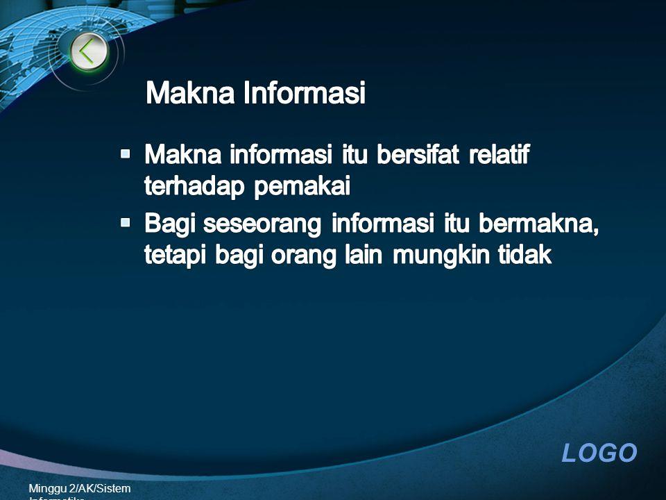 LOGO Minggu 2/AK/Sistem Informatika