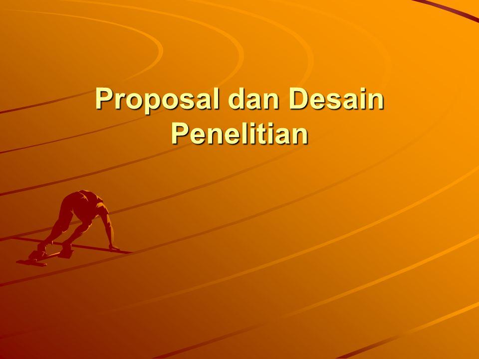 Proposal dan Desain Penelitian