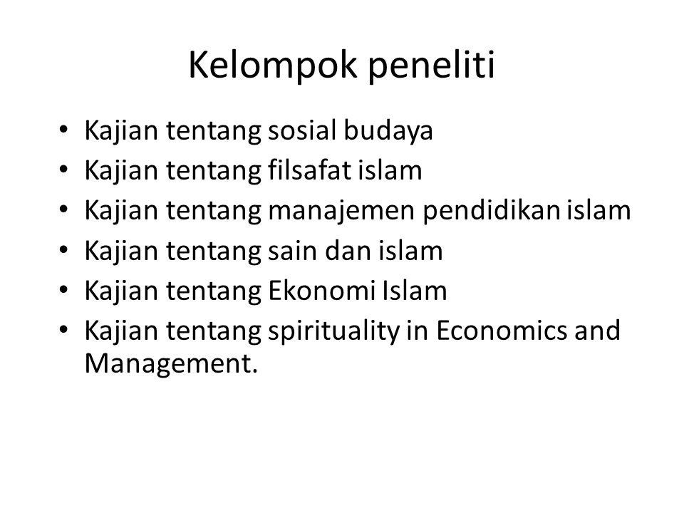 Program payung: Kajian tentang Ekonomi Islam Area research/tema: 1.Koperasi islam 2.Perbankan Islam Program payung: Kajian tentang manajemen pendidika