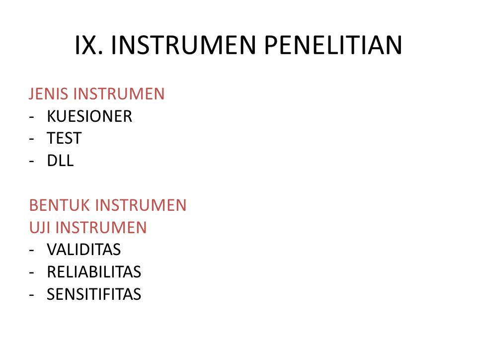 9. Mengidentifikasi dan merancang instrumen dan kelengkapan observasi; JENIS INSTRUMEN KUESIONER TEST DLL BENTUK INSTRUMEN UJI INSTRUMEN VALIDITAS REL