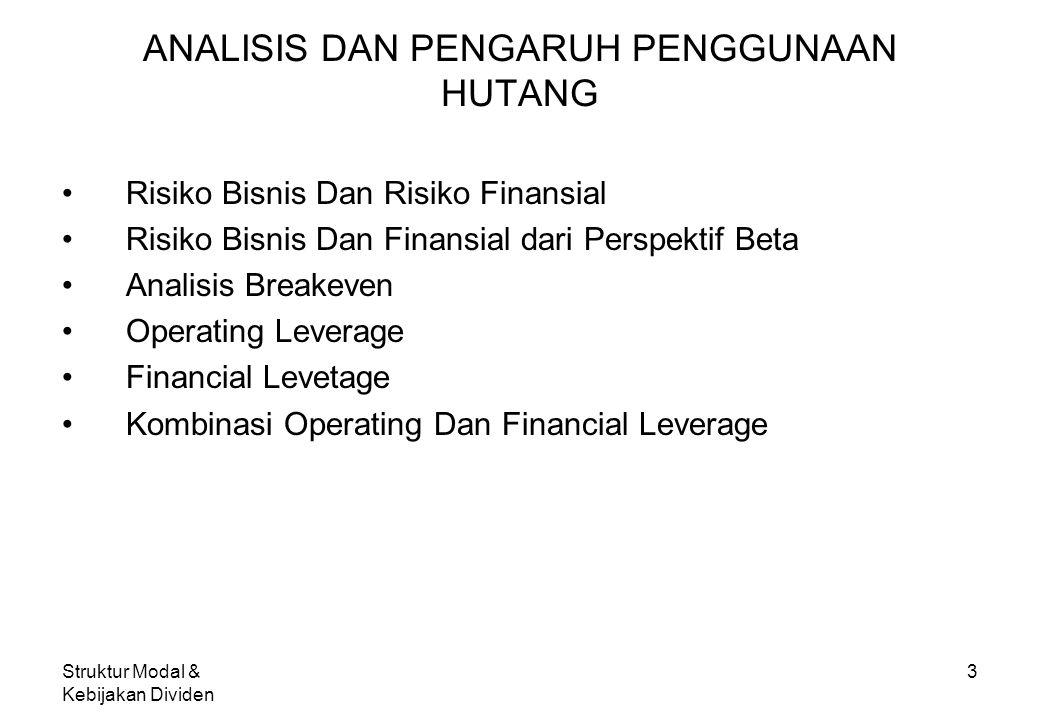 Struktur Modal & Kebijakan Dividen 3 ANALISIS DAN PENGARUH PENGGUNAAN HUTANG Risiko Bisnis Dan Risiko Finansial Risiko Bisnis Dan Finansial dari Persp