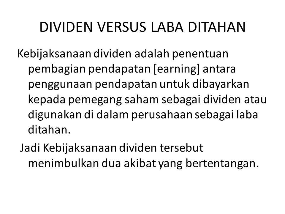 Apakah dibayar sebagai cash dividen atau pembelian kembali saham .