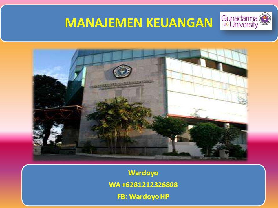 MANAJEMEN KEUANGAN Wardoyo WA +6281212326808 FB: Wardoyo HP