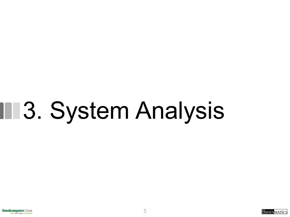 3. System Analysis 5