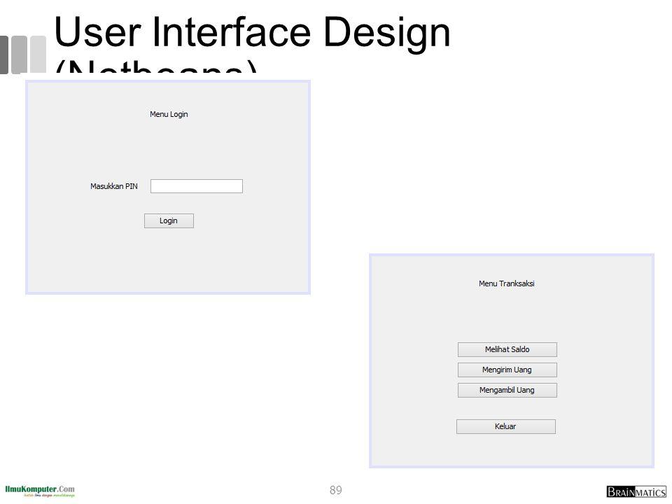 User Interface Design (Netbeans) 89