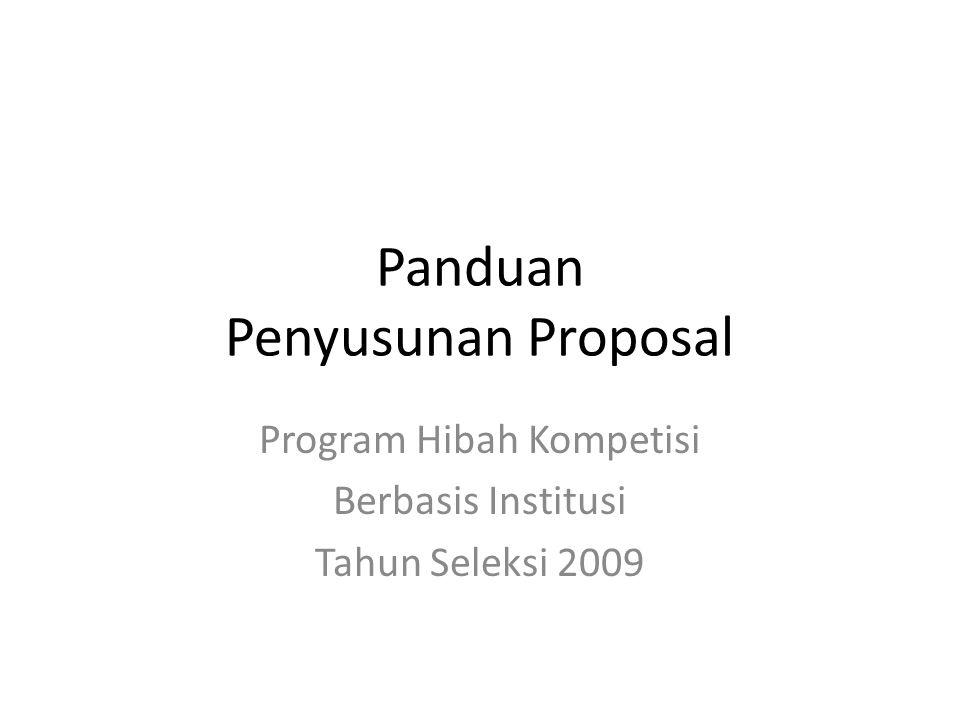 Panduan Penyusunan Proposal Program Hibah Kompetisi Berbasis Institusi Tahun Seleksi 2009