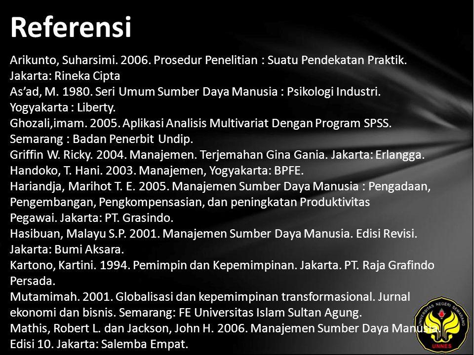 Referensi Arikunto, Suharsimi. 2006. Prosedur Penelitian : Suatu Pendekatan Praktik.