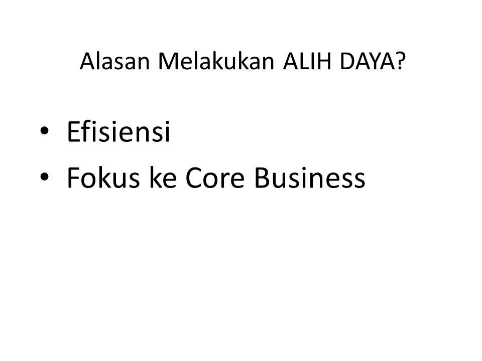 Alasan Melakukan ALIH DAYA? Efisiensi Fokus ke Core Business