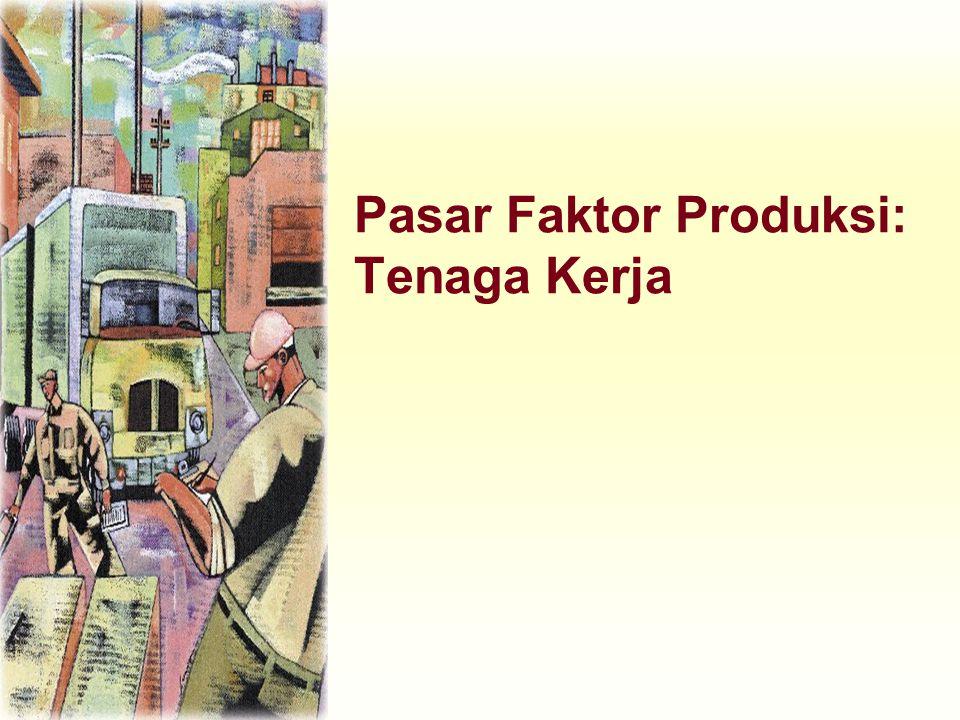 Fungsi Produksi & Produk Marjinal Tenaga Kerja Fungsi Produksi digambarkan melalui hubungan antara kuantitas input yang digunakan dengan kuantitas output yang dihasilkan.