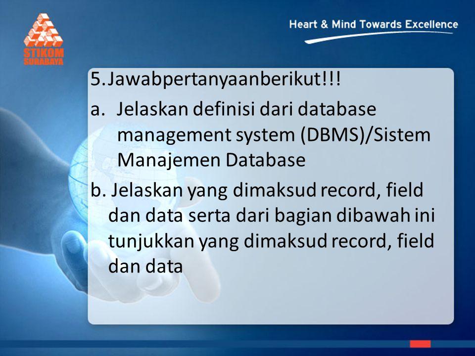 5.Jawabpertanyaanberikut!!.