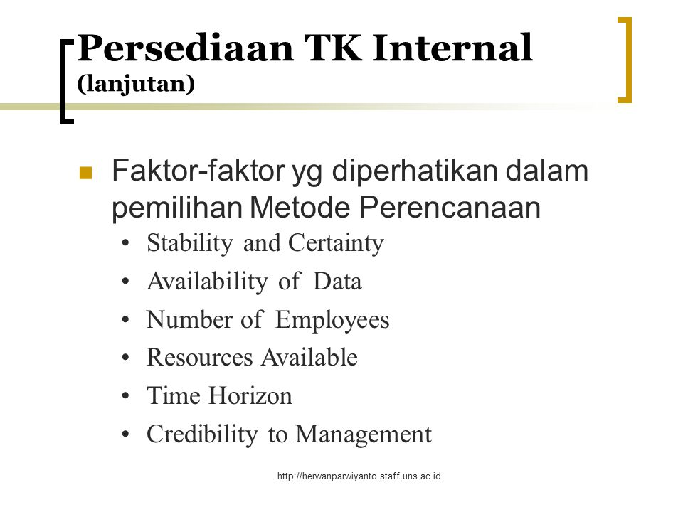 http://herwanparwiyanto.staff.uns.ac.id Human Resources Information System (HRIS) Employee Data Base Biographical info Work History Skills & Training