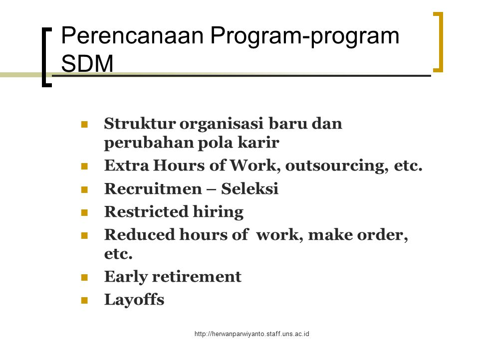 http://herwanparwiyanto.staff.uns.ac.id Persediaan TK Eksternal Pasar Kerja.