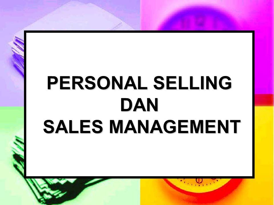 PERSONAL SELLING DAN SALES MANAGEMENT