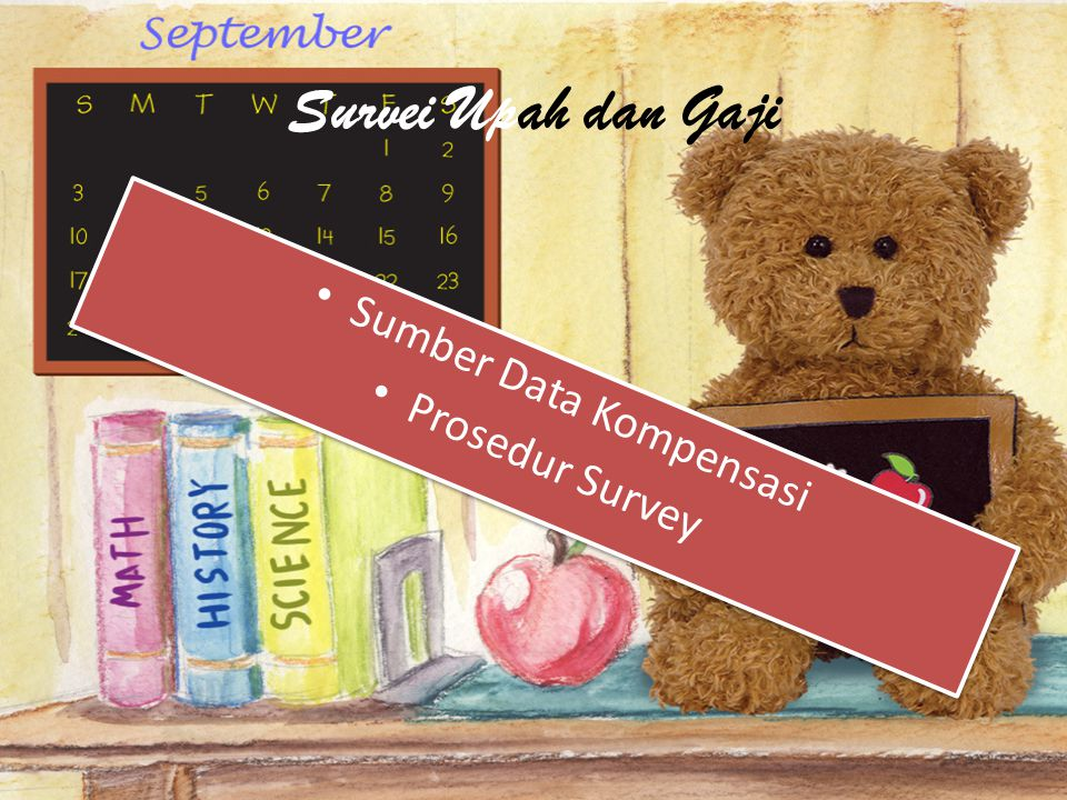 Survei Upah dan Gaji Sumber Data Kompensasi Prosedur Survey Sumber Data Kompensasi Prosedur Survey