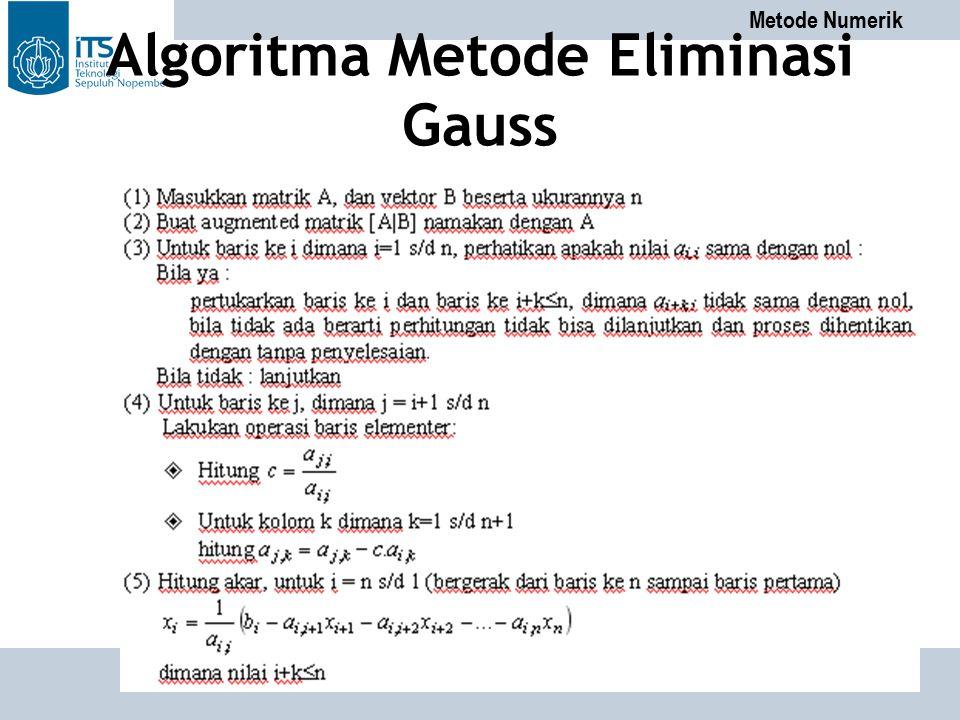 Metode Numerik PENS-ITS Algoritma Metode Eliminasi Gauss