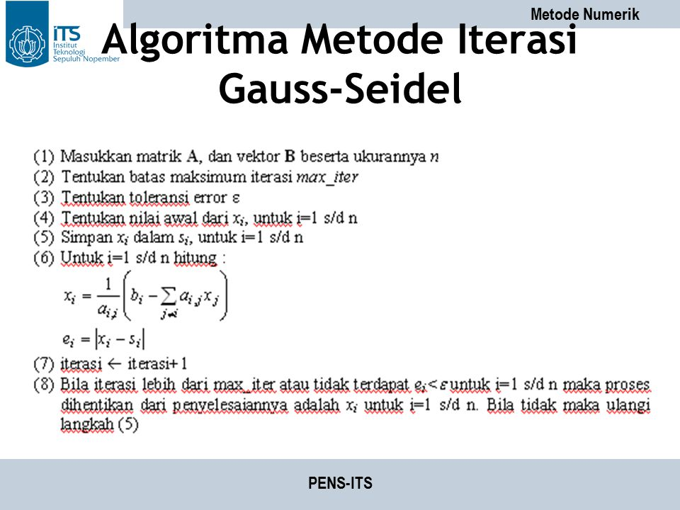 Metode Numerik PENS-ITS Algoritma Metode Iterasi Gauss-Seidel