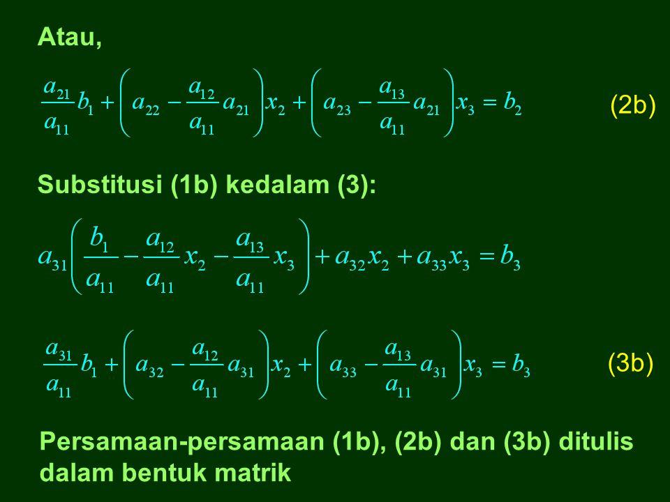 Proses pertukaran: Substitusi (1b) kedalam (2): (2) (3) (1): (1) (1b)