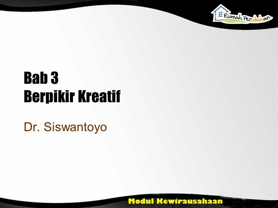 Bab 3 Berpikir Kreatif Dr. Siswantoyo