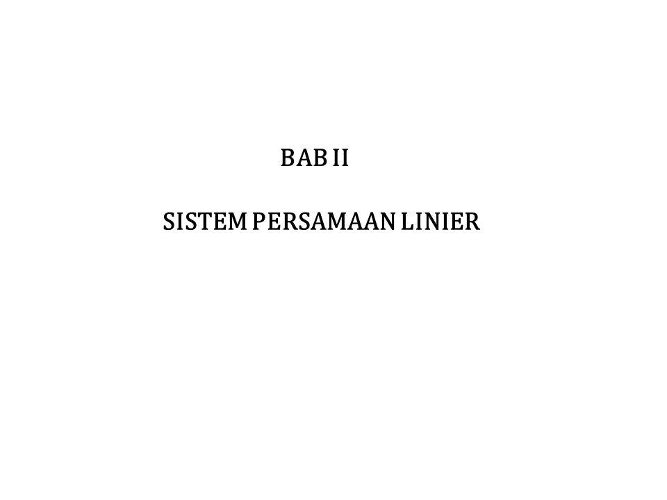 SISTEM PERSAMAAN LINIER BAB II