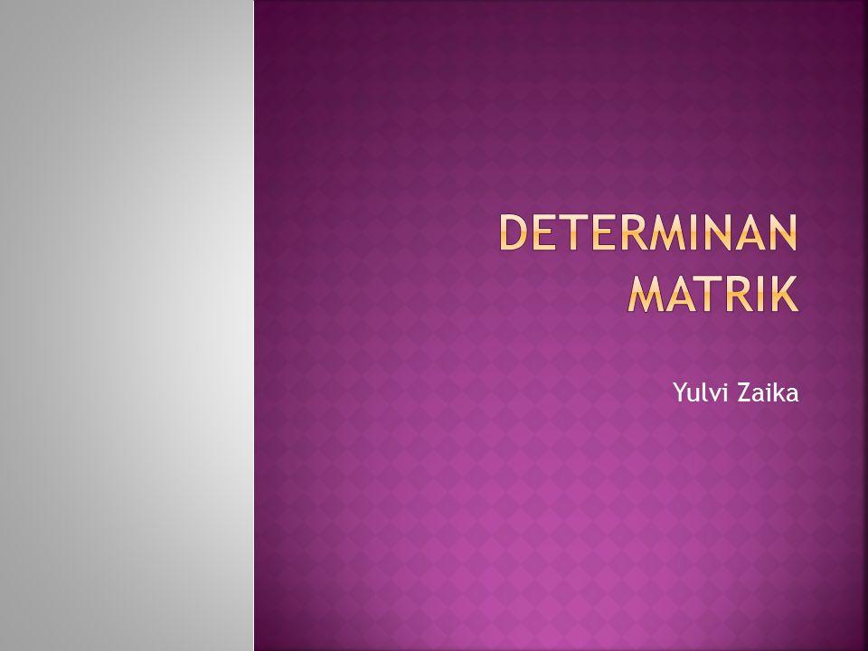 MINOR DAN KOFAKTOR Minor  Jika ada sebuah determinan dengan orde ke-n maka yang dimaksud dengan MINOR unsur a ij adalah determinan yang berasal dari determinan orde ke-n dikurangi dengan baris ke-i dan kolom ke-j.