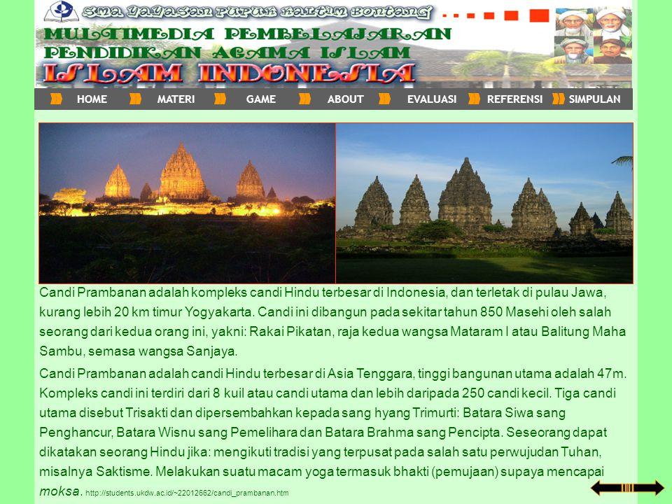 Candi Prambanan adalah kompleks candi Hindu terbesar di Indonesia, dan terletak di pulau Jawa, kurang lebih 20 km timur Yogyakarta. Candi ini dibangun